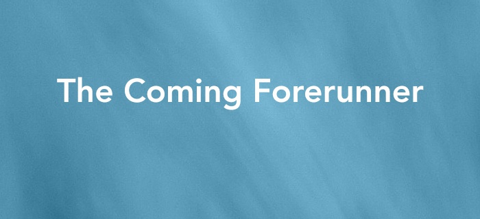 The Coming Forerunner poster