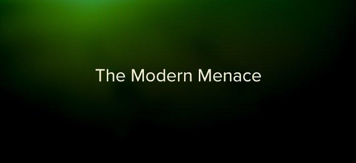 The Modern Menace poster