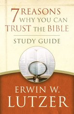 Seven Reasons Why You Can Trust The Bible Study Guide