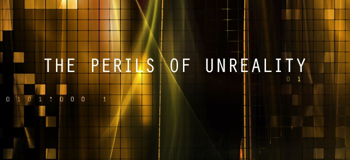 The Perils Of Unreality poster
