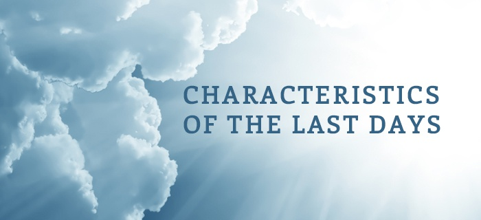 Characteristics Of The Last Days poster