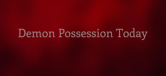 Demon Possession Today poster