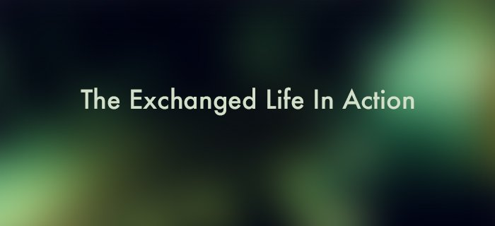 The Exchanged Life In Action poster