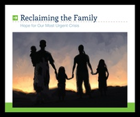 Reclaiming The Family