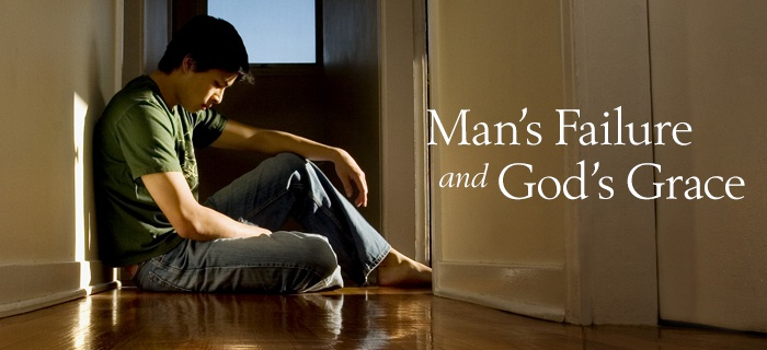 Man's Failure and God's Grace poster