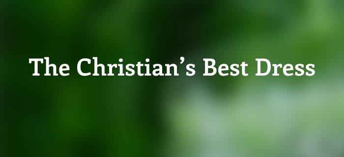 The Christian's Best Dress poster