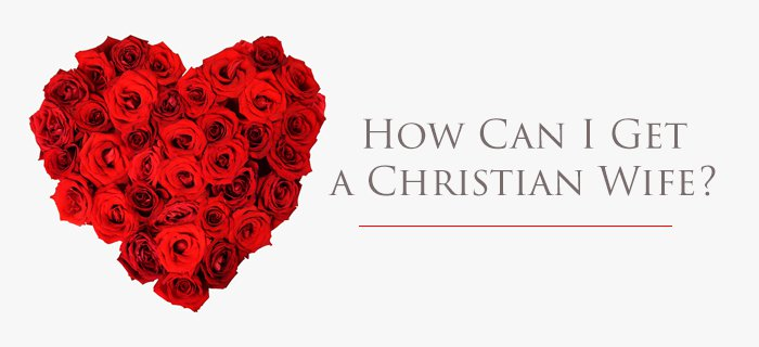How Can I Get A Christian Wife? poster