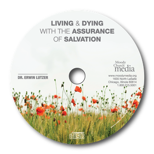 Living and Dying with Assurance of Salvation