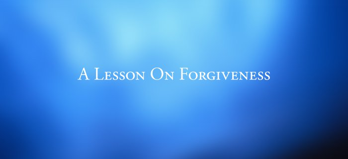 A Lesson On Forgiveness poster