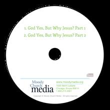 God Yes, But WhyJesus?