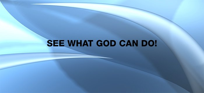 See What God Can Do! poster