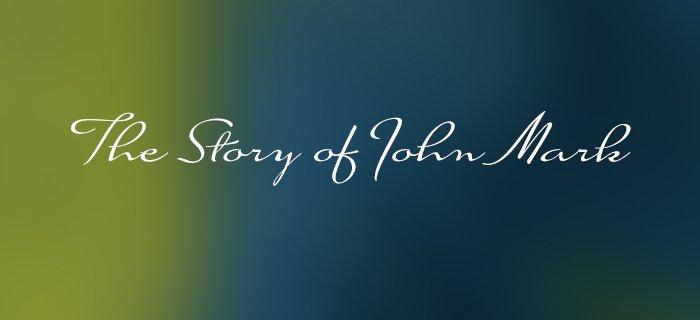 The Story Of John Mark poster