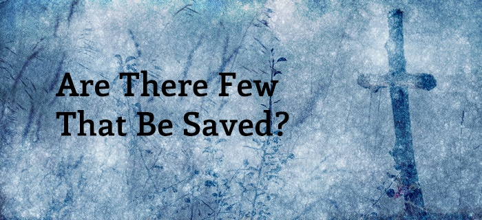 Are There Few That Be Saved? poster