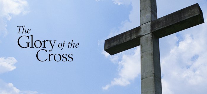 The Glory Of The Cross poster