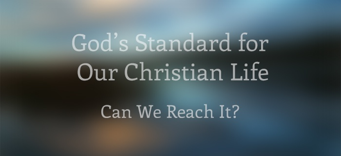 God's Standard for Our Christian Life poster