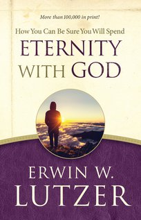 How You Can Be Sure You Will Spend Eternity With God