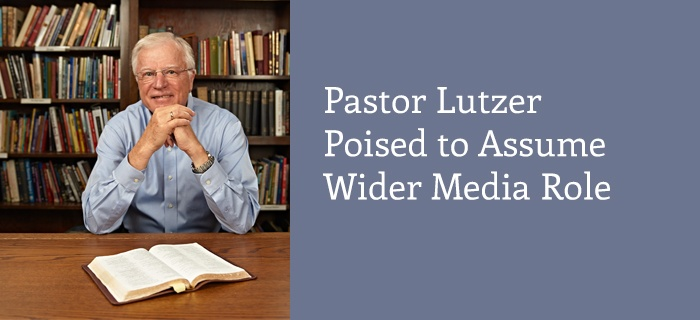 Pastor Lutzer Poised to Assume Wider Media Role poster