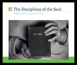 The Disciplines Of The Soul