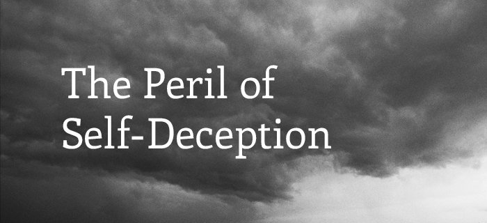 The Peril of Self-Deception poster