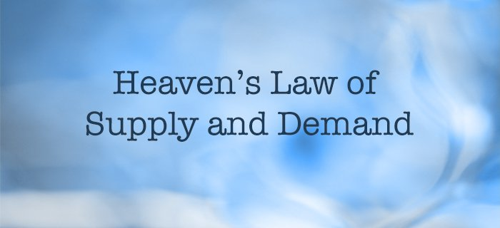 Heaven's Law Of Supply And Demand poster