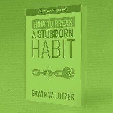How To Break A Stubborn Habbit