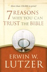 Seven Reasons Why You Can Trust The Bible  Cover
