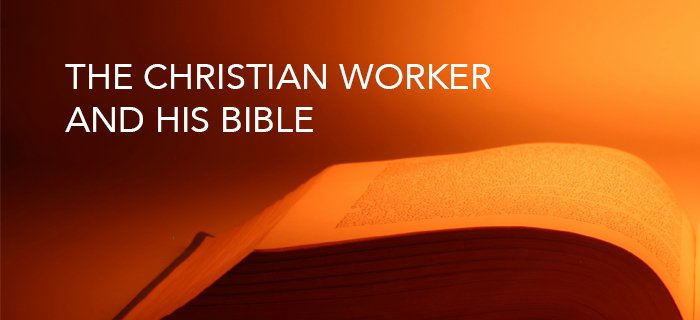 The Christian Worker and His Bible poster