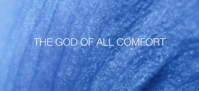 The God Of All Comfort poster