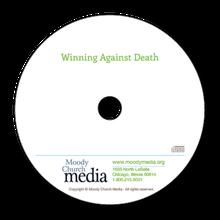 Winning AgainstDeath