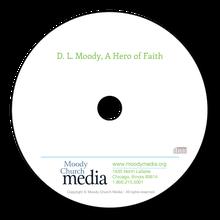 D L Moody: A Hero OfFaith
