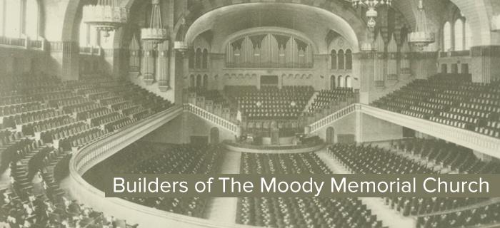 Builders of The Moody Memorial Church poster